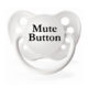 "Personalized Pacifiers ""Mute Button"" White Dummy"